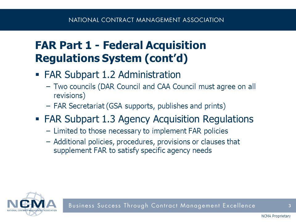 FAR Part 1 - Federal Acquisition Regulations System (cont'd)
