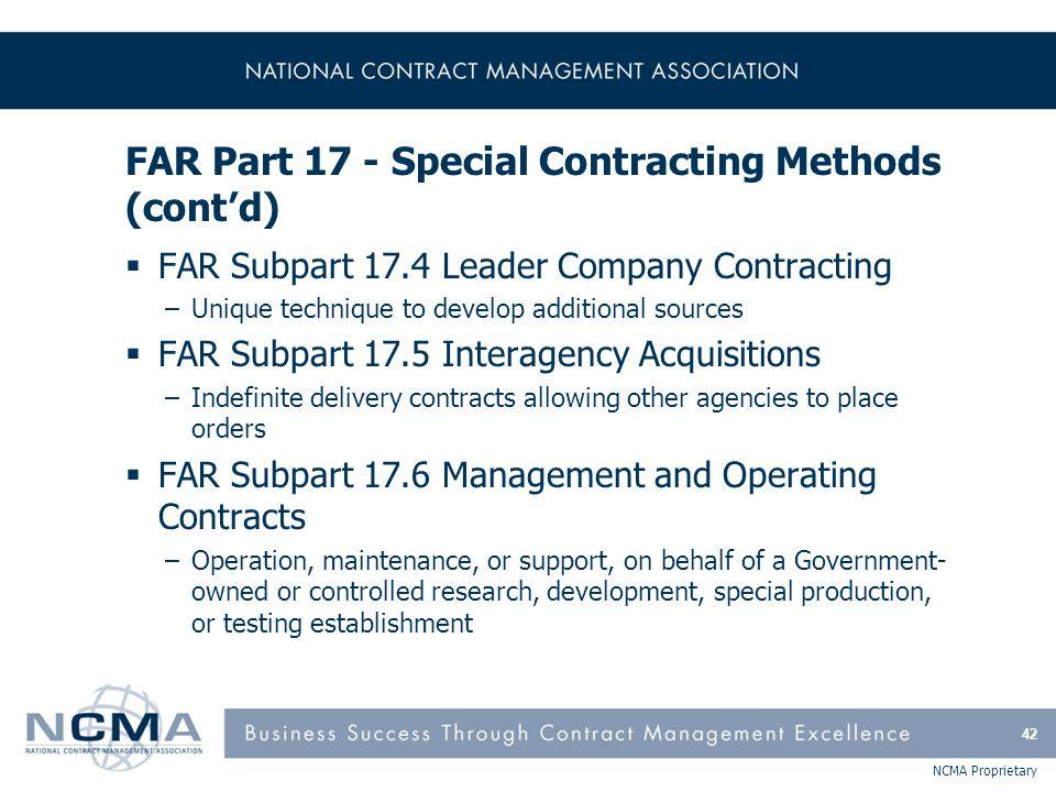 FAR Part 17 - Special Contracting Methods (cont'd)