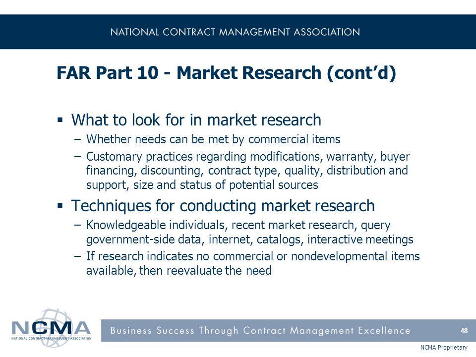 FAR Part 10 - Market Research (cont'd)