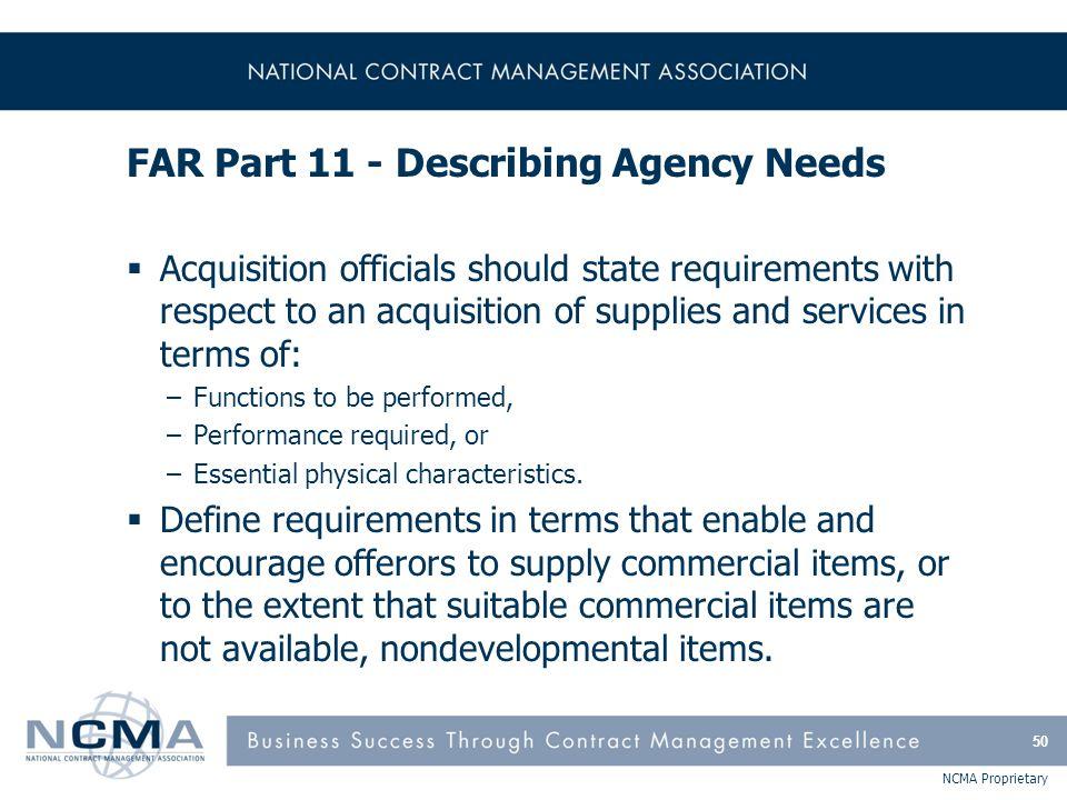 FAR Part 11 - Describing Agency Needs (cont'd)