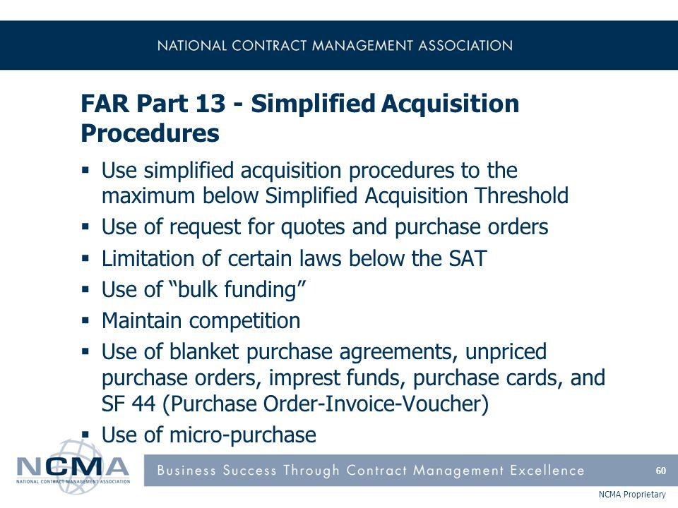 FAR Part 13 - Simplified Acquisition Procedures (cont'd)