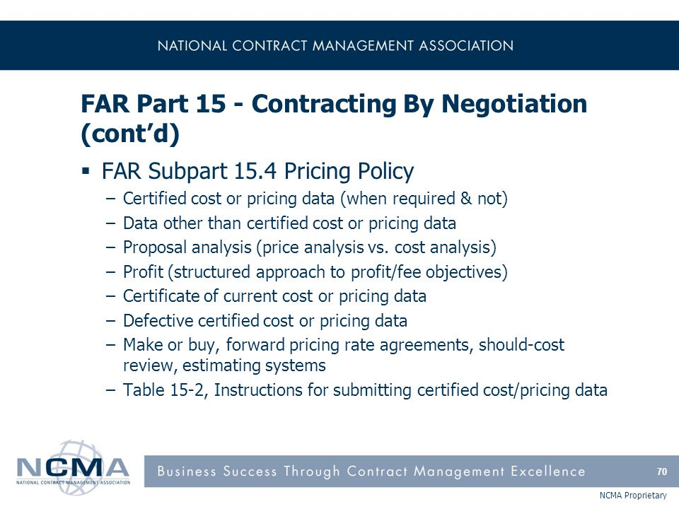 FAR Part 15 - Contracting By Negotiation (cont'd)