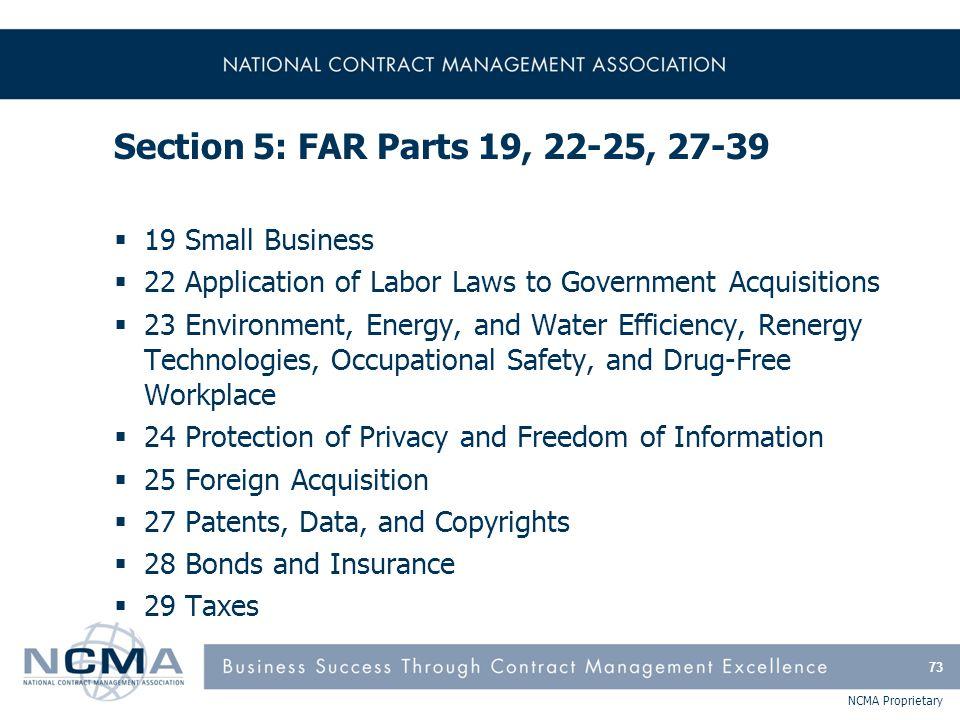 Section 5: FAR Parts 19, 22-25, 27-39 (cont'd)