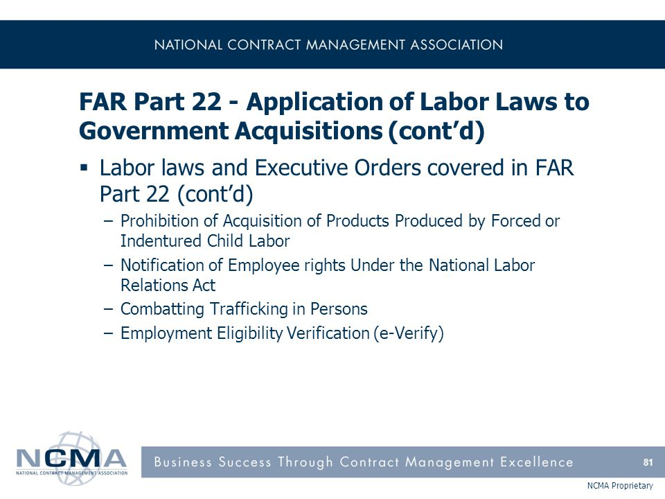 FAR Part 22 - Application of Labor Laws to Government Acquisitions (cont'd)