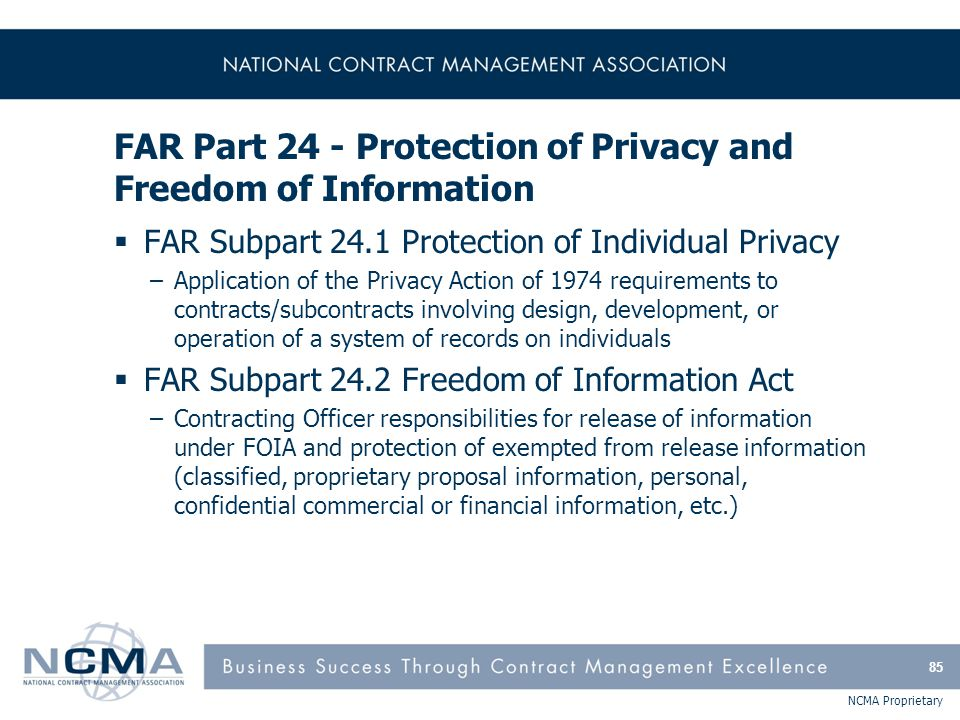 FAR Part 24 - Protection of Privacy and Freedom of Information