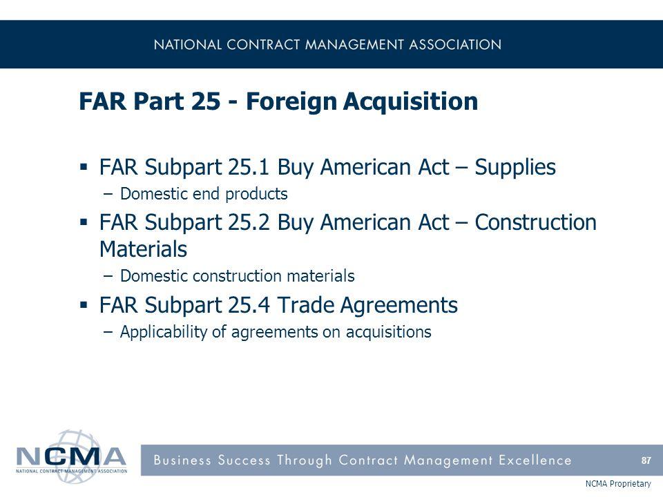 FAR Part 25 - Foreign Acquisition (cont'd)