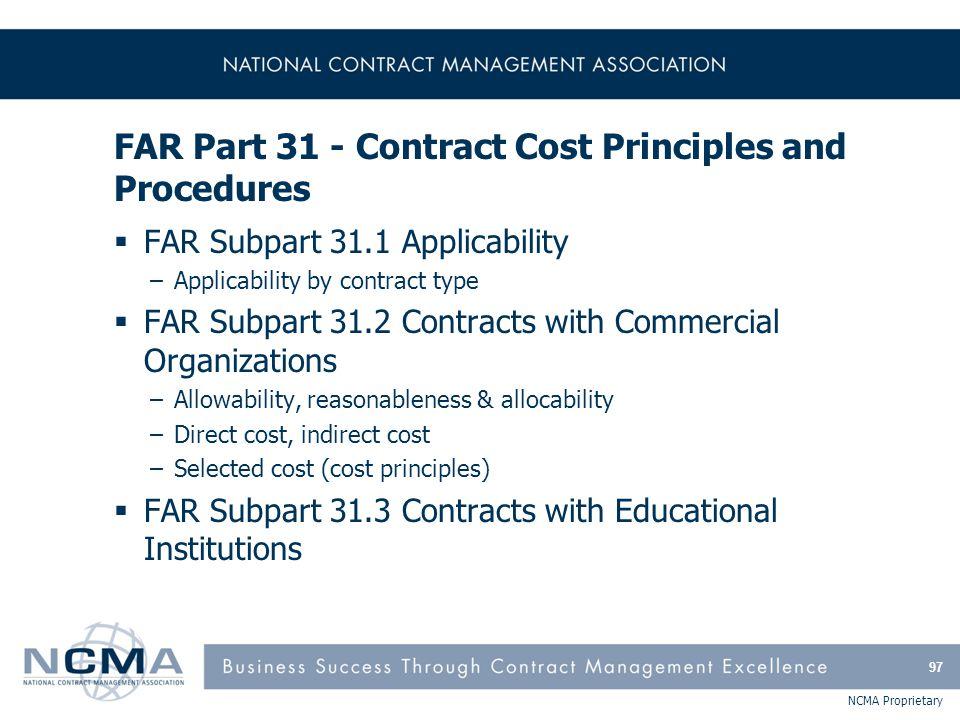 FAR Part 31 - Contract Cost Principles and Procedures (cont'd)