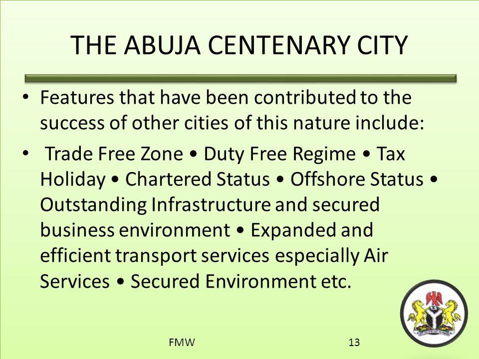 THE ABUJA CENTENARY CITY