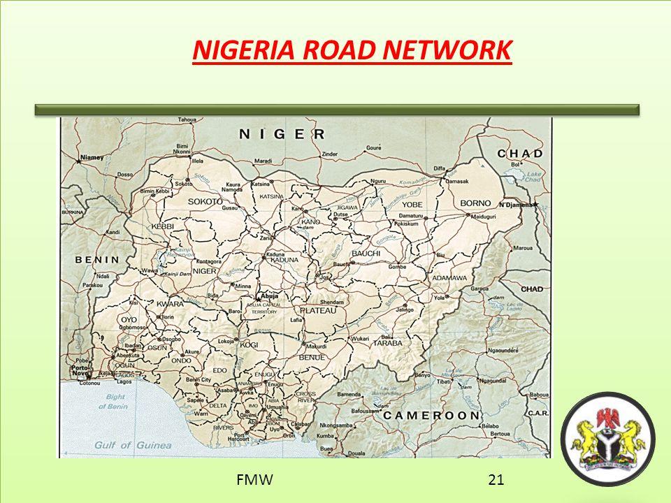 NIGERIA ROAD NETWORK FMW