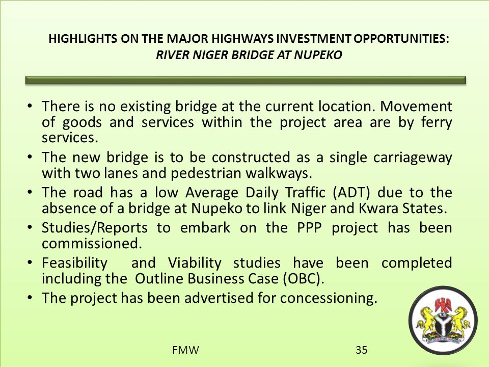 Studies/Reports to embark on the PPP project has been commissioned.