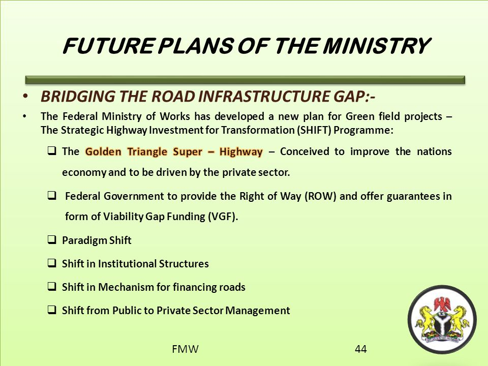 FUTURE PLANS OF THE MINISTRY