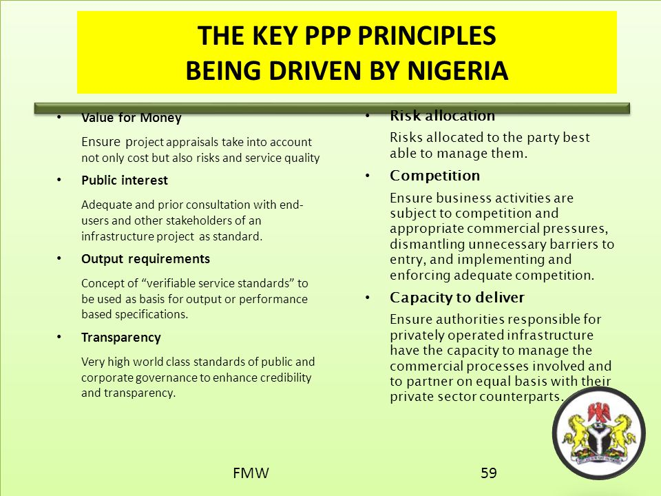 THE KEY PPP PRINCIPLES BEING DRIVEN BY NIGERIA