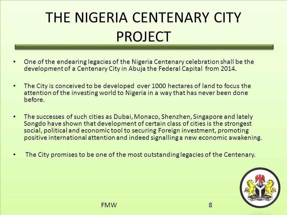 THE NIGERIA CENTENARY CITY PROJECT
