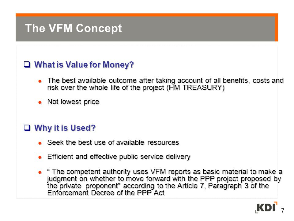 The VFM Concept What is Value for Money Why it is Used