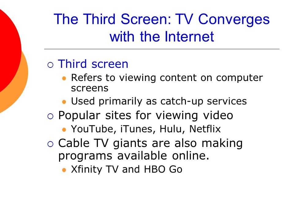 The Third Screen: TV Converges with the Internet