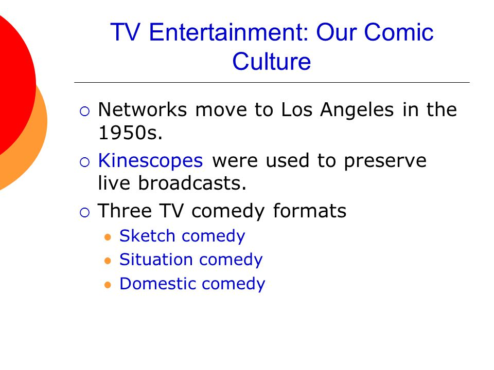TV Entertainment: Our Comic Culture