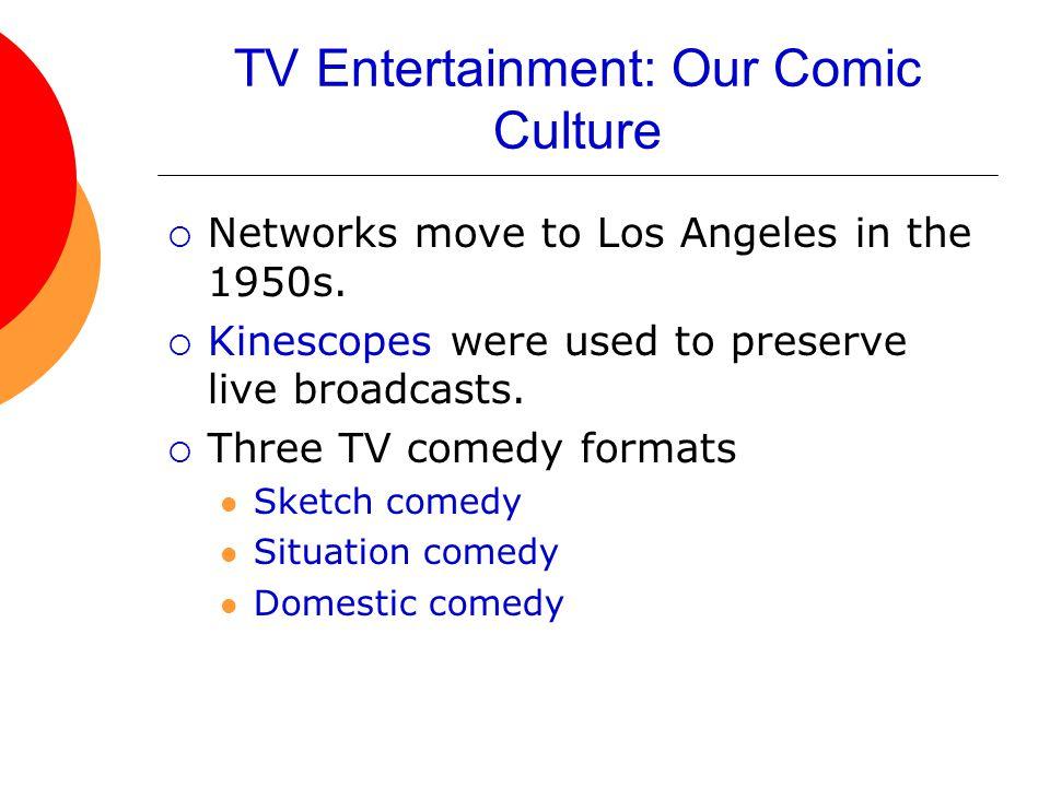 TV Entertainment: Our Comic Culture