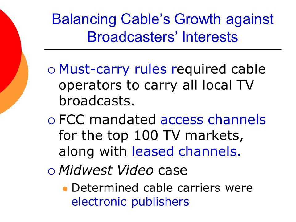 Balancing Cable's Growth against Broadcasters' Interests