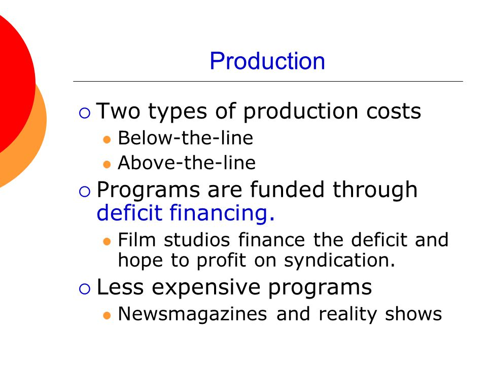 Production Two types of production costs