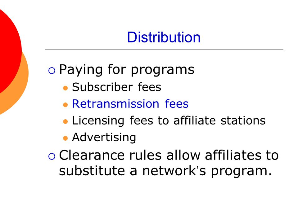 Distribution Paying for programs