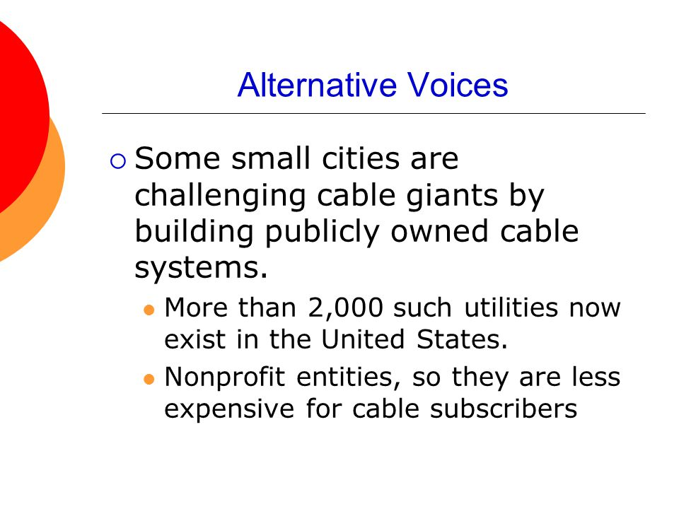 Alternative Voices Some small cities are challenging cable giants by building publicly owned cable systems.