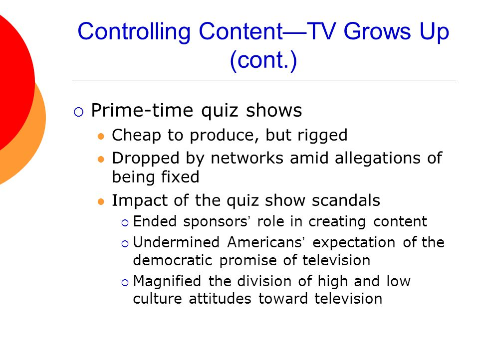Controlling Content—TV Grows Up (cont.)
