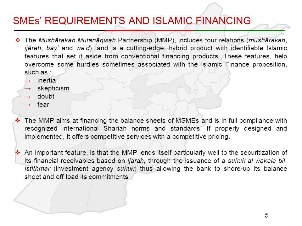 SMEs' REQUIREMENTS AND ISLAMIC FINANCING