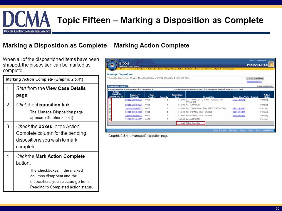 Topic Fifteen – Marking a Disposition as Complete