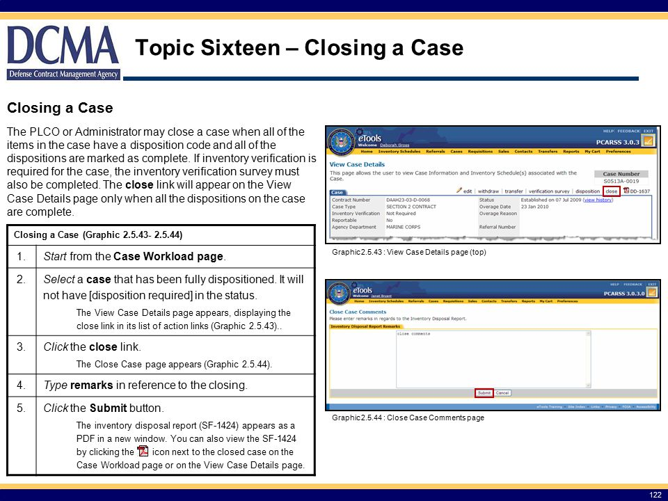 Topic Sixteen – Closing a Case