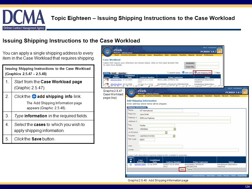 Topic Eighteen – Issuing Shipping Instructions to the Case Workload