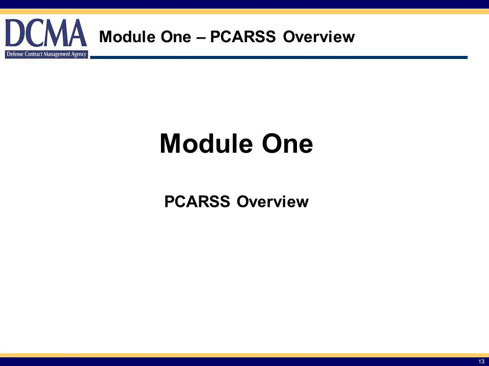 Module One – PCARSS Overview