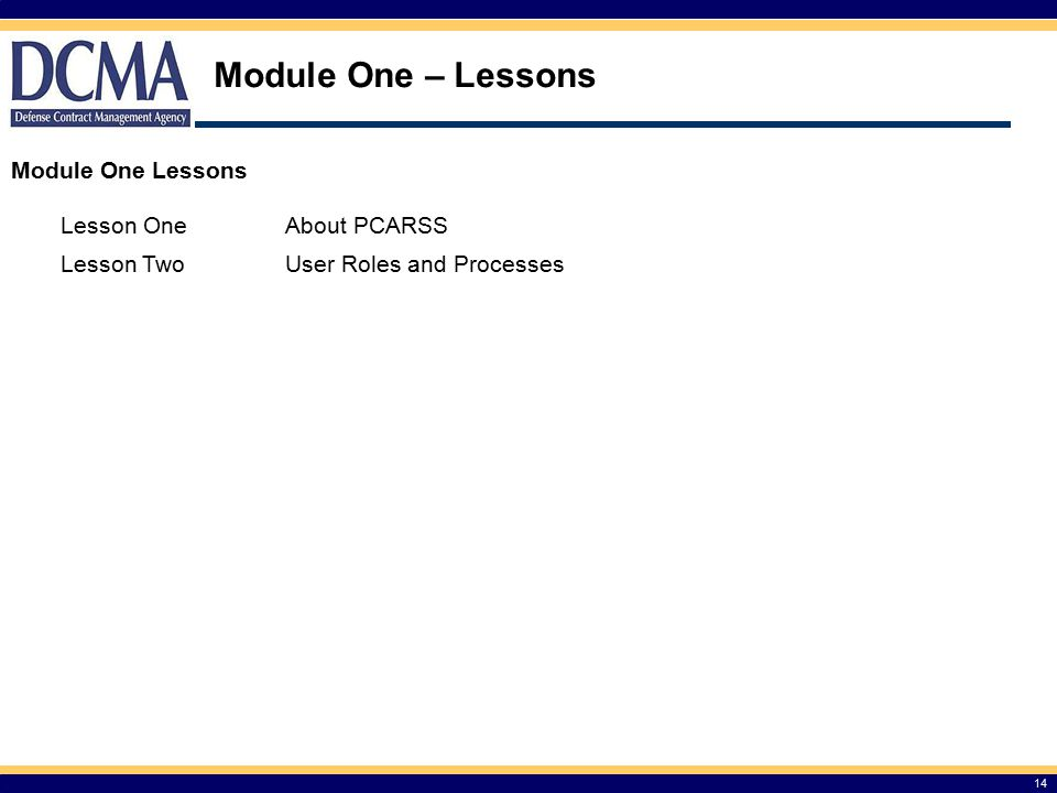 Module One – Lessons Module One Lessons Lesson One About PCARSS
