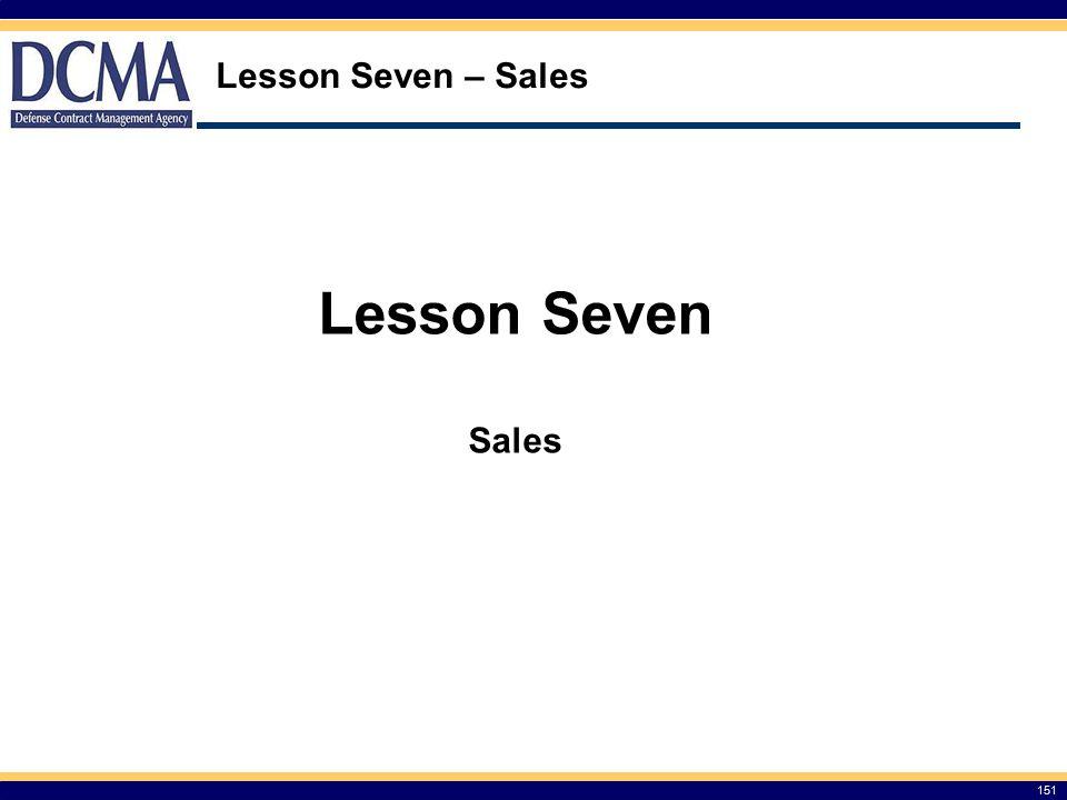 Lesson Seven – Sales Lesson Seven Sales 151 151
