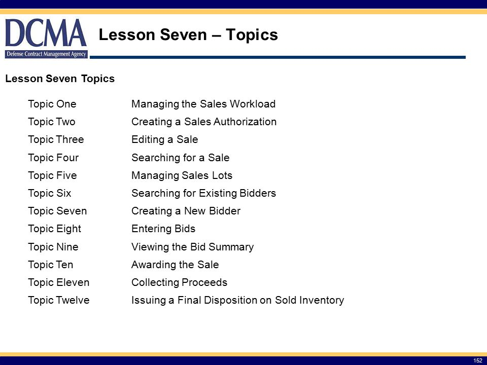 Lesson Seven – Topics Lesson Seven Topics Topic One