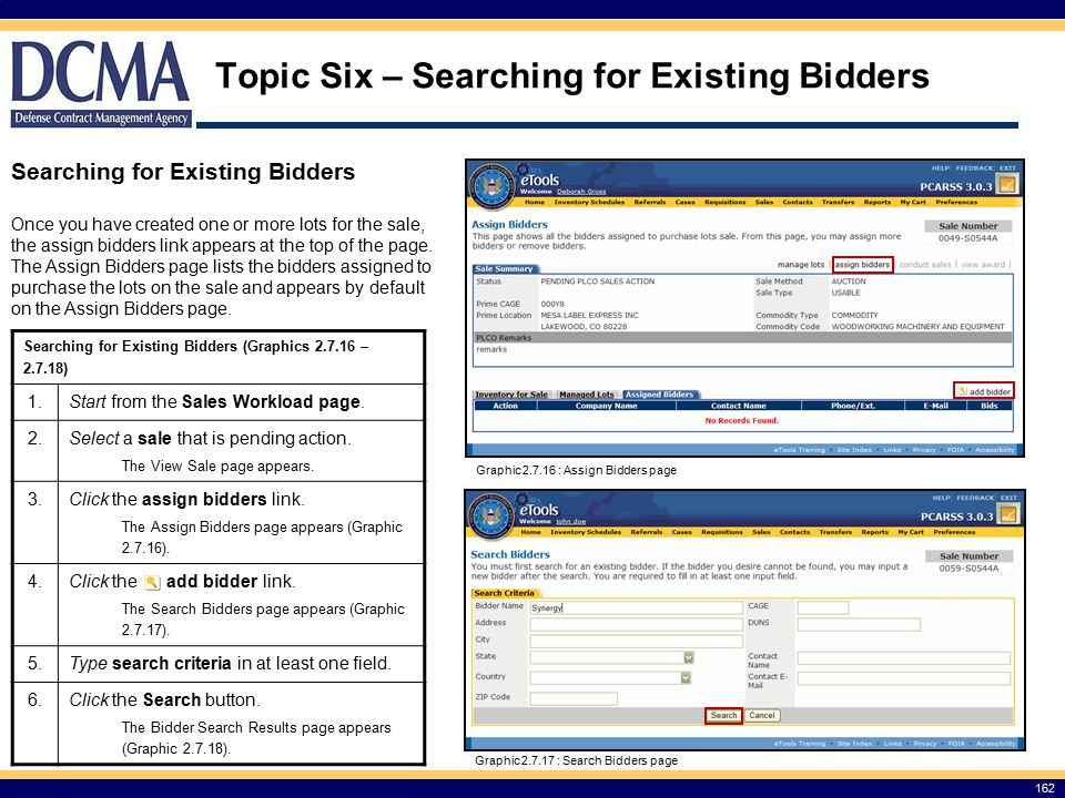 Topic Six – Searching for Existing Bidders