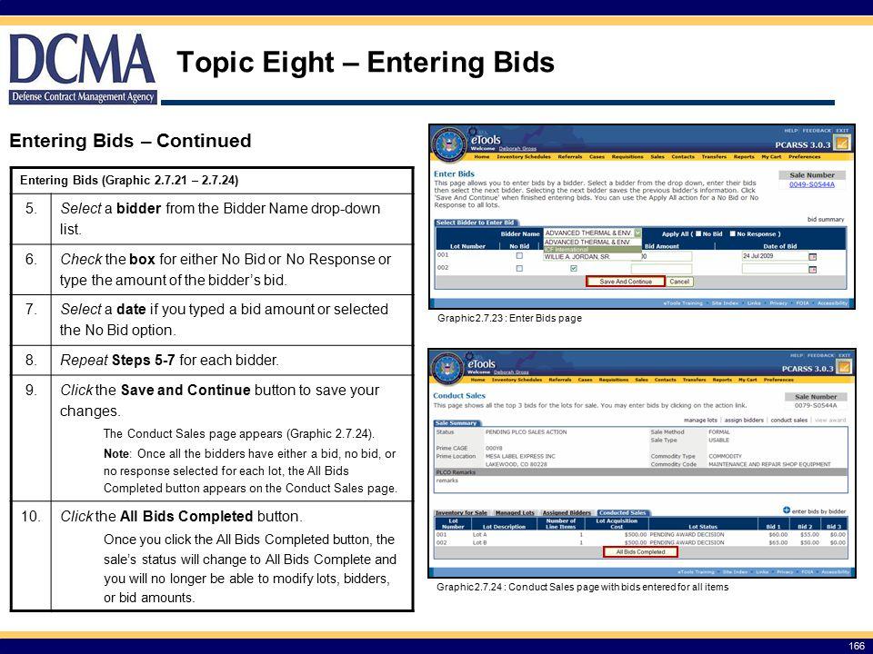 Topic Eight – Entering Bids