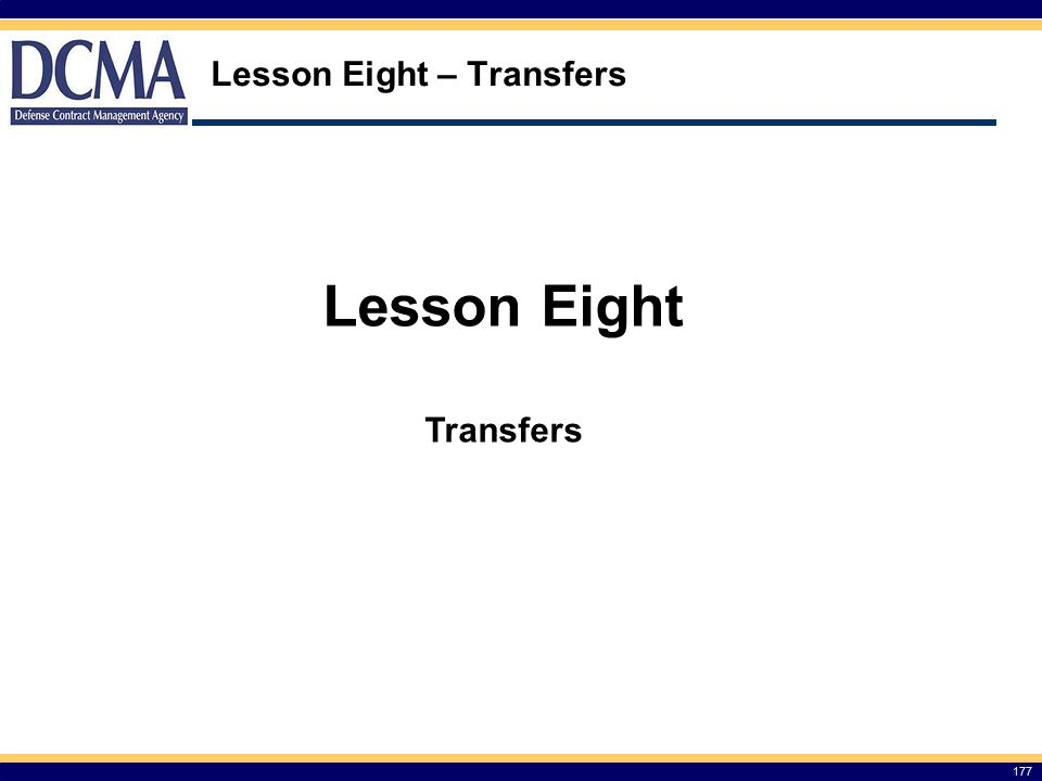 Lesson Eight – Transfers