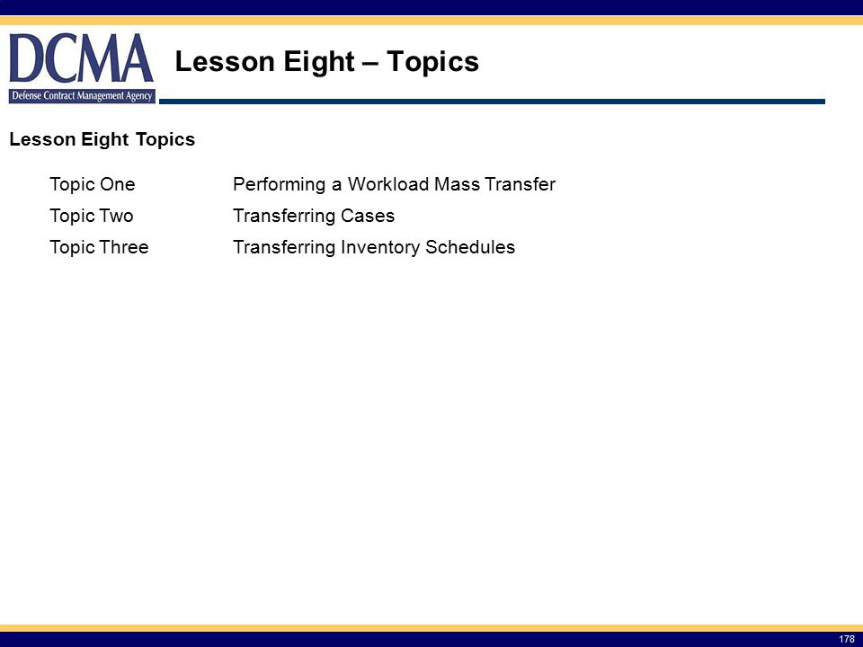 Lesson Eight – Topics Lesson Eight Topics Topic One