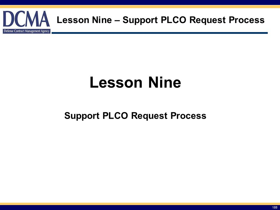 Lesson Nine – Support PLCO Request Process
