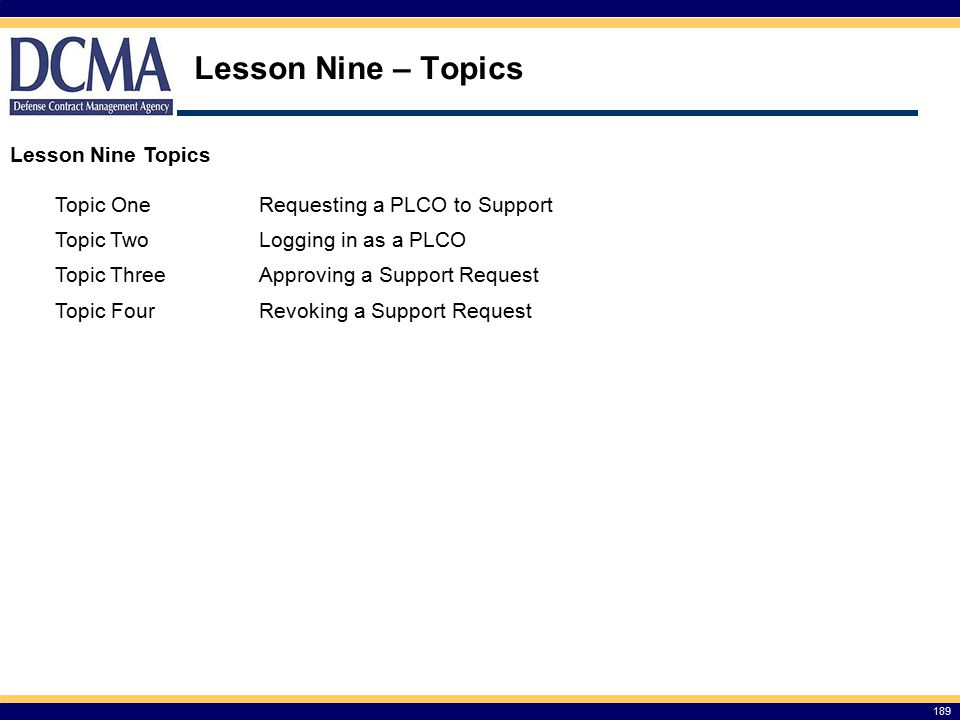 Lesson Nine – Topics Lesson Nine Topics Topic One