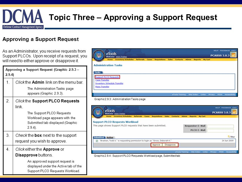 Topic Three – Approving a Support Request