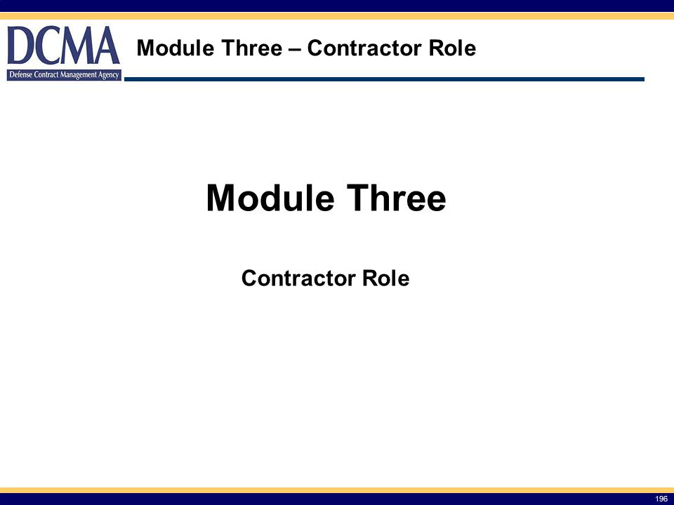 Module Three – Contractor Role