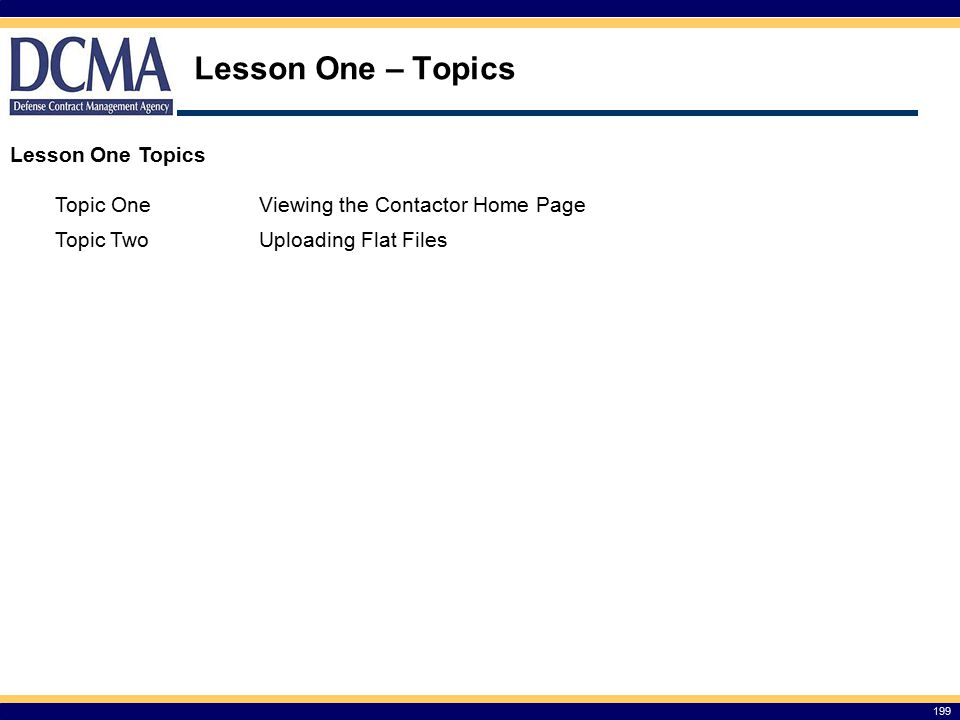 Lesson One – Topics Lesson One Topics Topic One