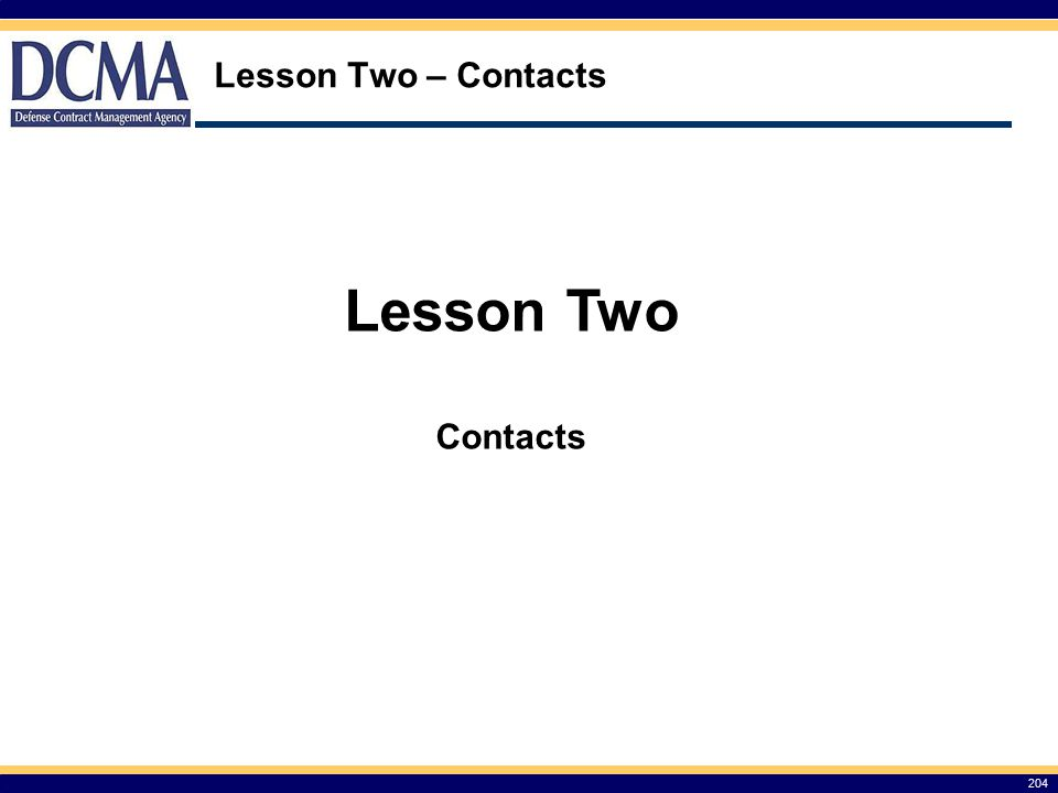 Lesson Two – Contacts Lesson Two Contacts 204