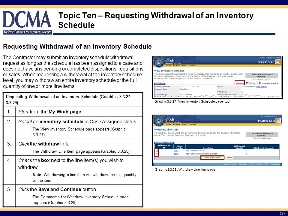Topic Ten – Requesting Withdrawal of an Inventory Schedule