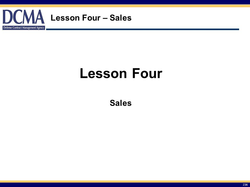 Lesson Four – Sales Lesson Four Sales 236