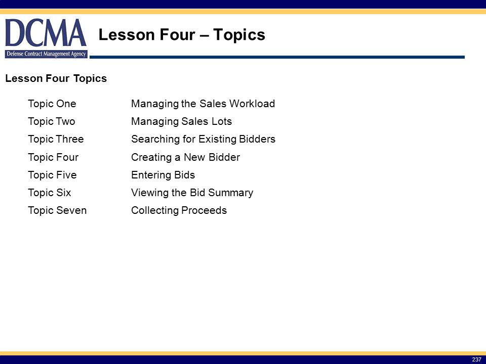 Lesson Four – Topics Lesson Four Topics Topic One
