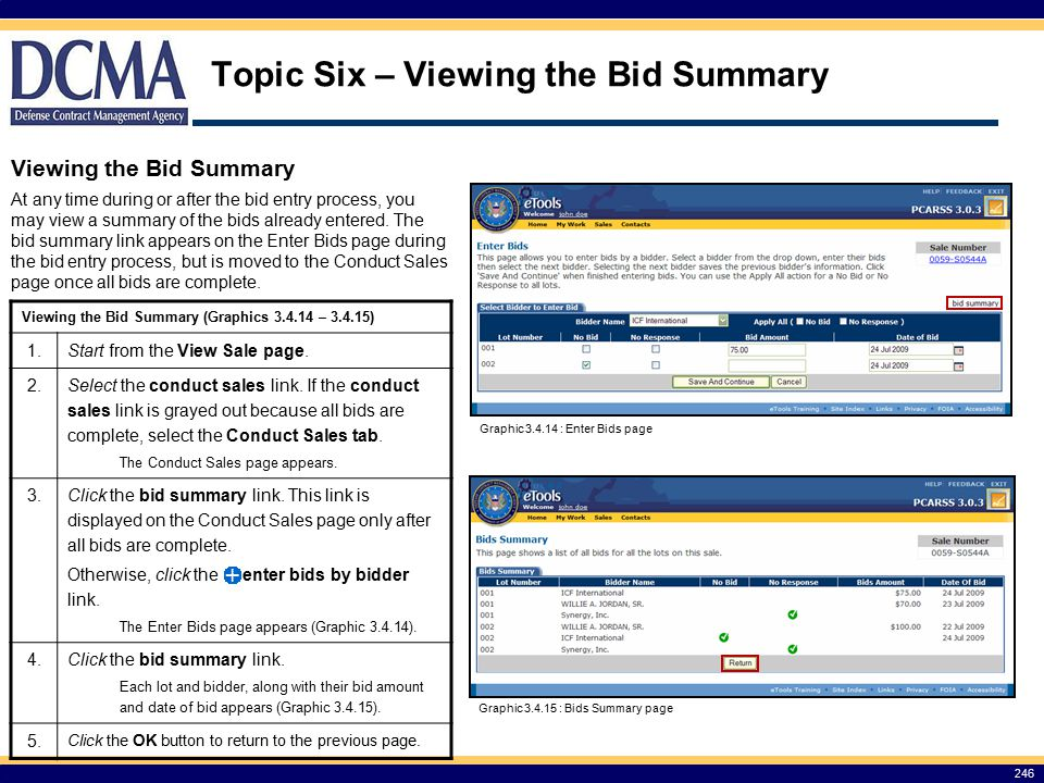 Topic Six – Viewing the Bid Summary