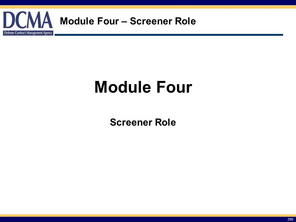 Module Four – Screener Role