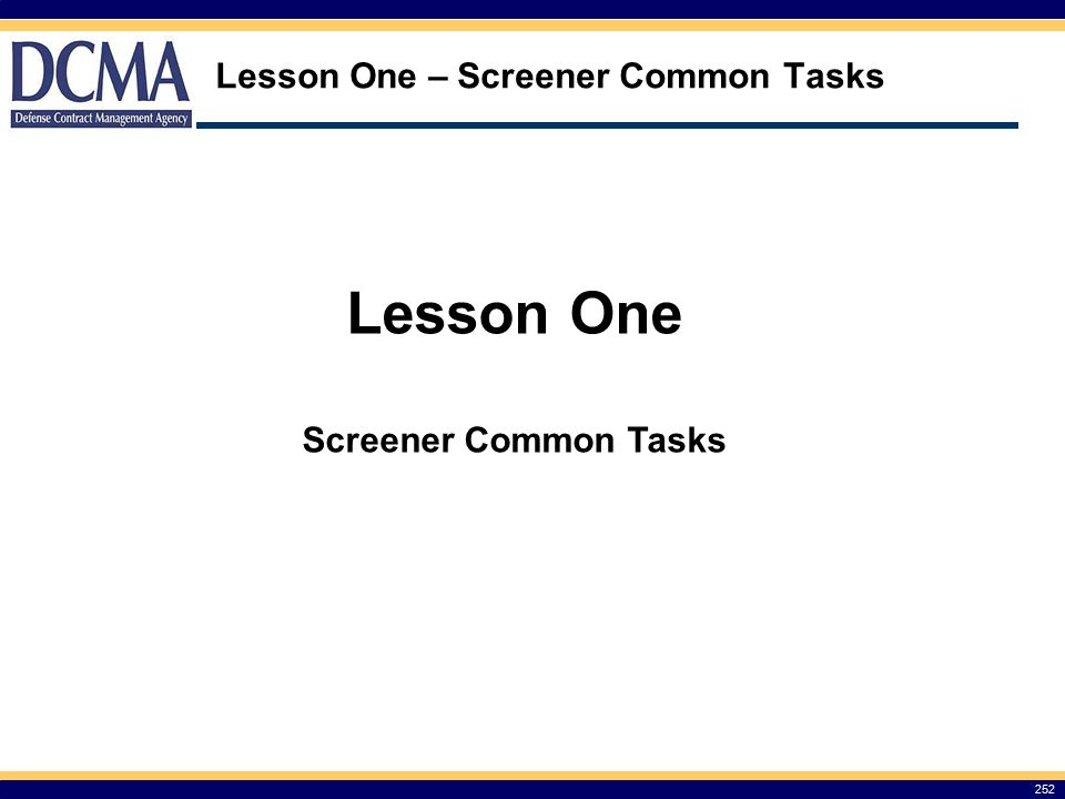 Lesson One – Screener Common Tasks